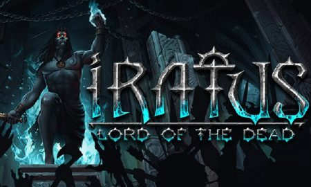 IRATUS: LORD OF THE DEAD ALL YOU NEED TO KNOW
