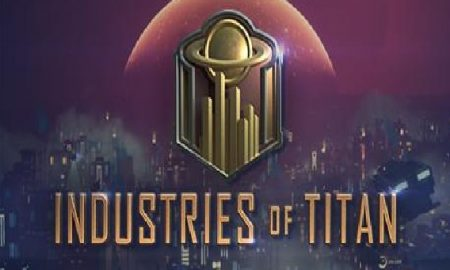 Industries of Titan PC Version Full Game Free Install Download
