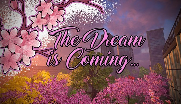 The Dream is Coming Nintendo Switch Version Full Game Setup Free Download
